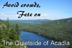 Fete on the Quietside of Acadia