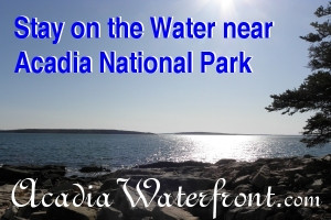 Acadia Waterfront Lodging :: Lodging on the waterfront near Acadia National Park. Choose from a variety of lodging options across Mount Desert Island, all with water access, and unobstructed ocean views!