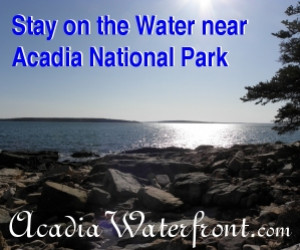 Acadia Waterfront Lodging
